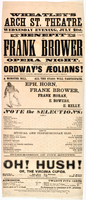 Benefit of Frank Brower opera night : thirteenth and last night but two, of Ordway's Æolians!